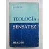Teología y sensatez - Sheed